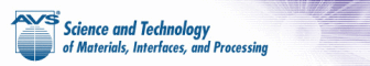 AVS Science and Technology of Materials, Interfaces, and Processing